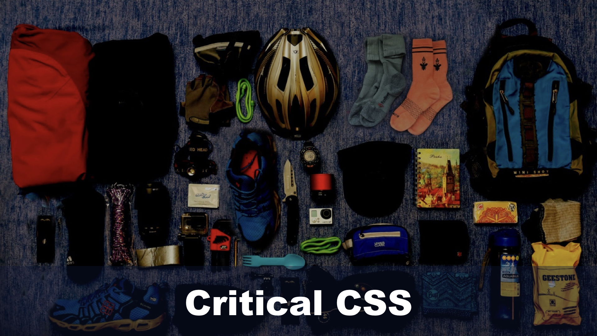 Critical CSS compared to packing for a hiking trip